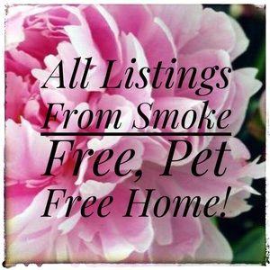 Smoke free, pet free home!